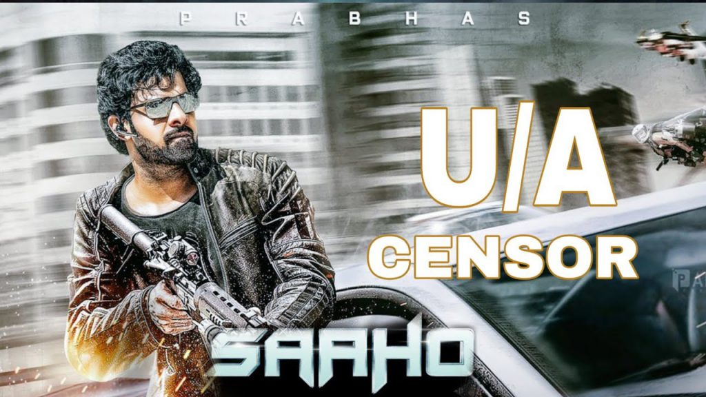 Saaho Censor Report